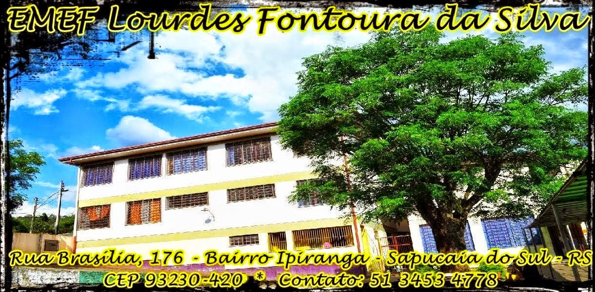 EMEF Lourdes Fontoura da Silva - Sapucaia do Sul/RS