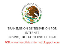 WEB  DEL GOBIERNO FEDERAL, POR FVS NOTICIAS INTERNET & INTERNATIONAL PRESS.. AQUÍ ...