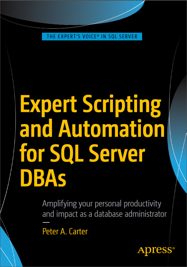 Expert Scripting & Automation for SQL Server DBAs