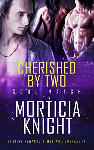 Cherished by Two by Morticia Knight