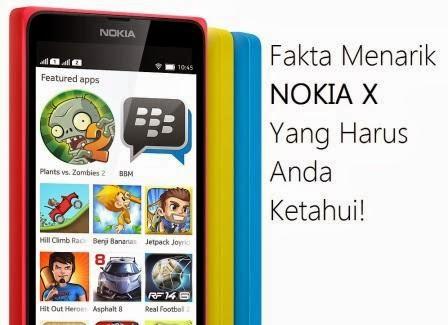 Fakta Menarik Nokia X Yang Harus Anda Ketahui