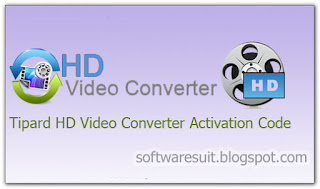 Tipard HD Video Converter Full Version Free Download Crack Code