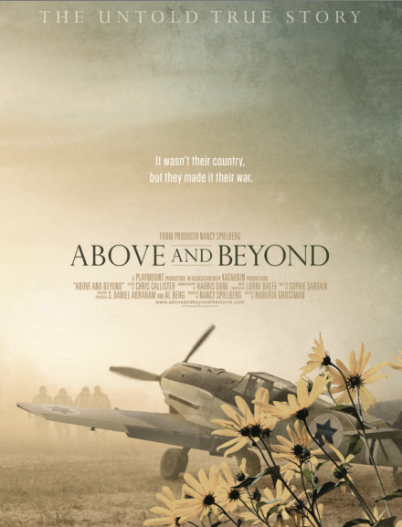"""Film Review: """"Above and Beyond"""" (Producer: Nancy Spielberg - Director: Roberta Grossman)"""