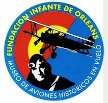 FUNDACIÓN INFANTE DE ORLEANS : JOYAS DE LA HISTORIA DE LA AVIACIÓN EN VUELO