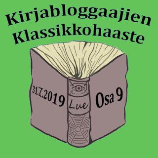 Kirjabloggaajien klassikkohaaste 9 (31.7.2019)