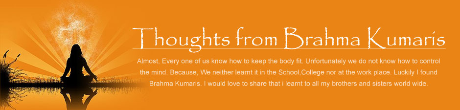 Thoughts from Brahma Kumaris
