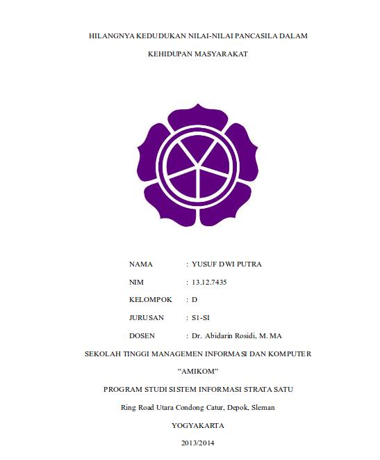 Makalah Pancasila Hilangnya Kedudukan Nilai-Nilai Pancasila Dalam Kehidupan Masyarakat (STMIK Amikom Yogyakarta)