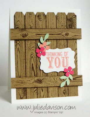 http://juliedavison.blogspot.com/2014/08/stampin-up-hardwood-fence-card.html