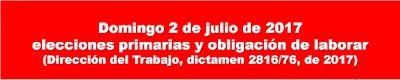Domingo 2 de julio, elecciones primarias y obligación de laborar.