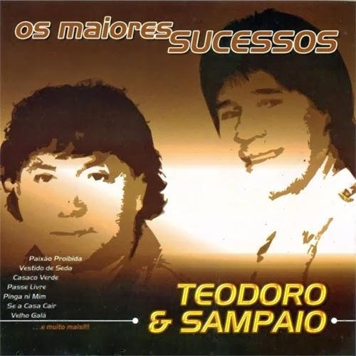 Teodoro e Sampaio  - Os Maiores Sucessos