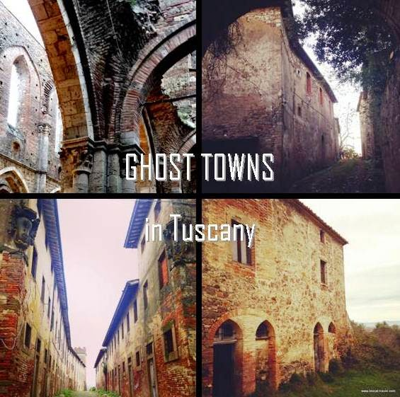 ghost towns in Tuscany, Italy