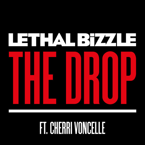 Lethal Bizzle - The Drop (feat. Cherri Voncelle) - EP Cover