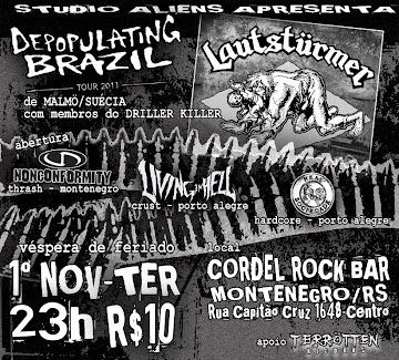 Lautstümer Tour Brazil 2011 (Porto Alegre/RS)