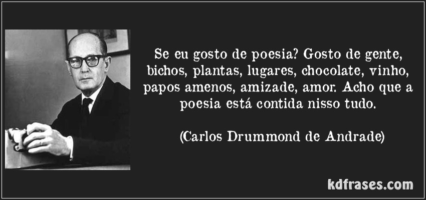 Carlos Drummond de Andrade - Frases, Pensamentos e