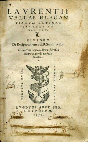 1551 ELEGANTIARUM LATINAE LINGUAE LIBRI SEX LAURENTI  VALLAE
