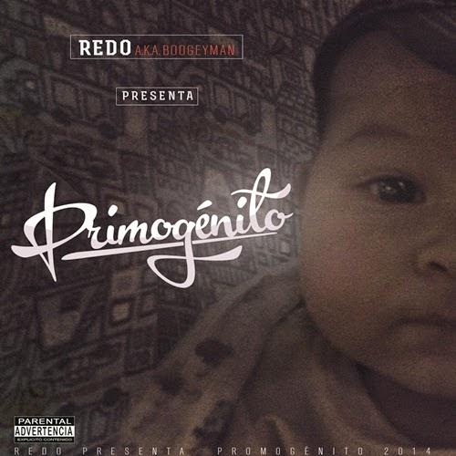 Redo A.K.A Boogeyman - Primogénito (2014)