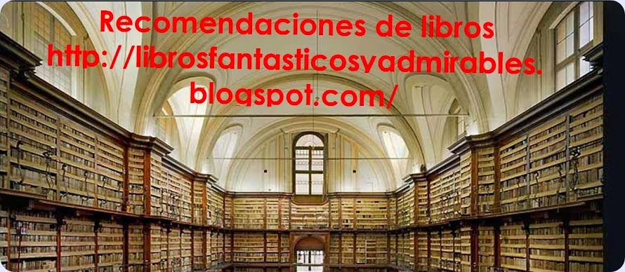 http://librosfantasticosyadmirables.blogspot.com.ar/