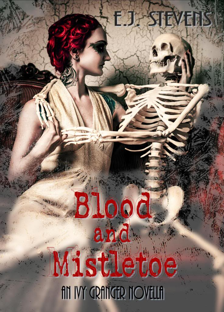 Blood and Mistletoe by E. J. Stevens (Ivy Granger #1.5)