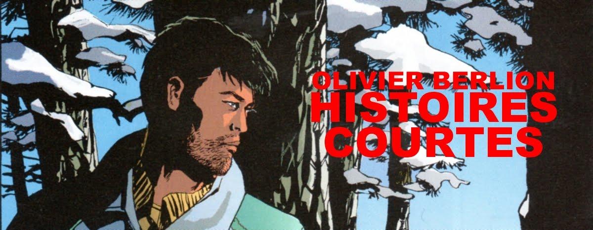 OLIVIER BERLION - HISTOIRES COURTES