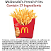 McDonald's Transparency Campaign Revealed 17 Ingredients in Their French Fries