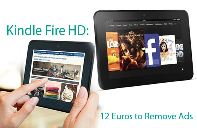 Kindle Fire HD, 12 Euros to Remove Ads