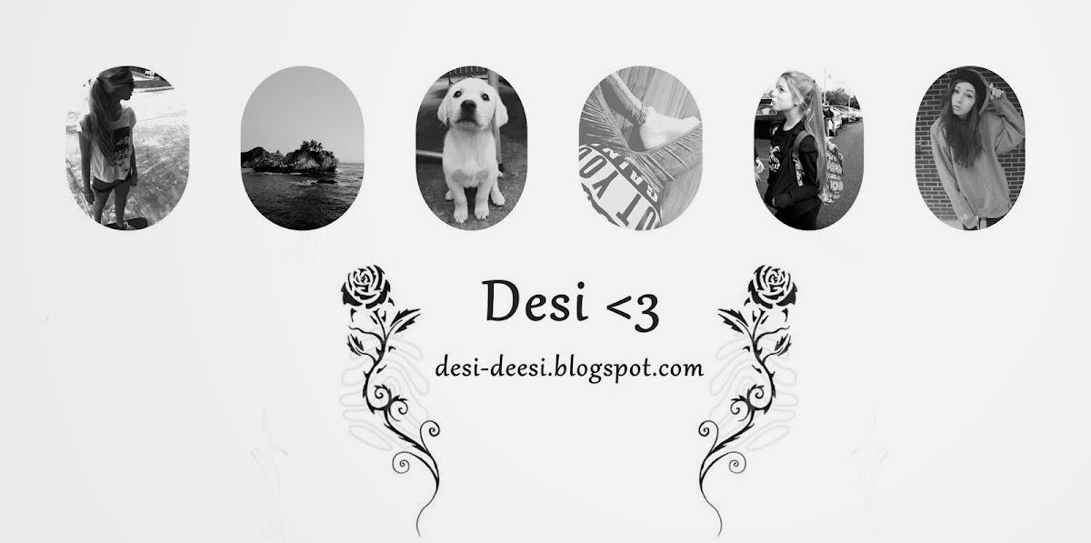 Desi ♥