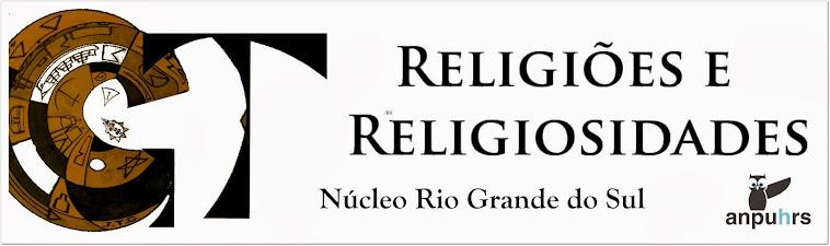 GT História das Religiões e Religiosidades - RS