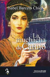 Isabel Barceló y su nueva novela: LA MUCHACHA DE CATULO