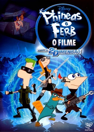 Phineas e Ferb - O Filme Através da 2ª Dimensão Torrent Download