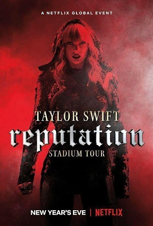 Taylor Swift - Reputation Stadium Tour Legendado Netflix Filmes Torrent Download capa