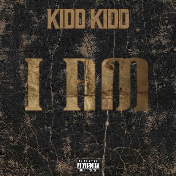 Kidd Kidd - I Am - Single  Cover