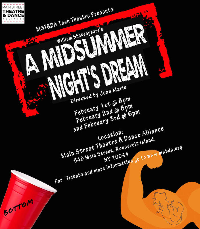 A Midsummer Night's Dream Presented By MST&DA Teen Theatre Feb 1 - 3