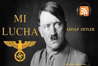 Audiolibro Mi Lucha (Mein Kampf) - Adolf Hitler