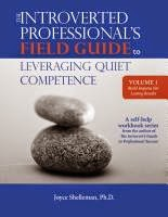 NEW WORKBOOK: VOL. 1 of The Introverted Professional's Field Guide to Leveraging Quiet Competence