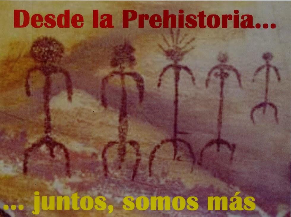 ¡Desde la Prehistoria... juntos, somos más!