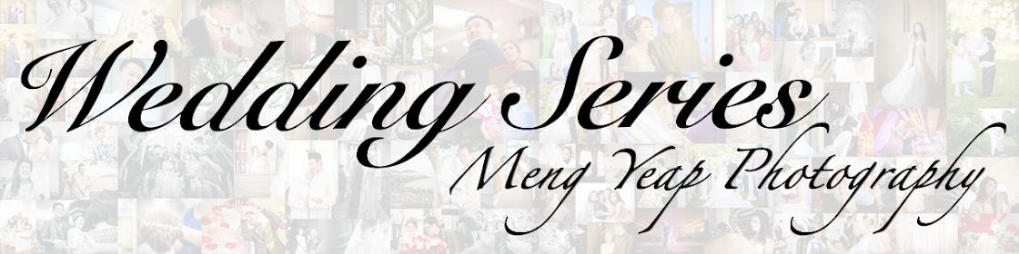 Meng Yeap Photography | Wedding Series