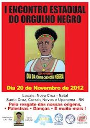 I ENCONTRO ESTADUAL DO ORGULHO NEGRO