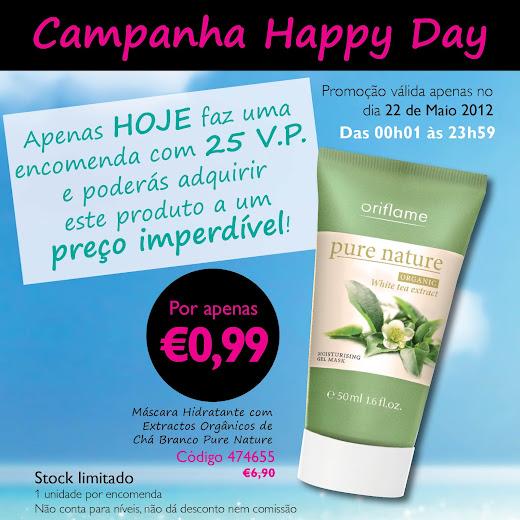 Campanha Happy Day - 22 de Maio de 2012