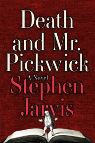 Death and Mr Pickwick by Stephen Jarvis