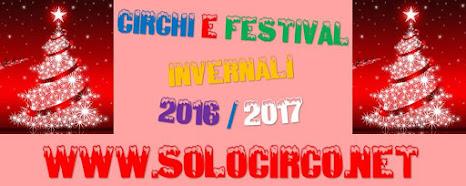 Circhi e Festival invernali 2016/2017