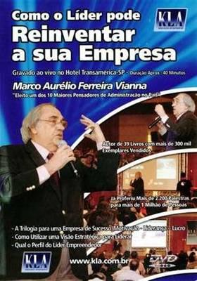 comoolider Download   Como o Líder Pode Reinventar a Sua Empresa   Marco Aurelio Ferreira Vianna