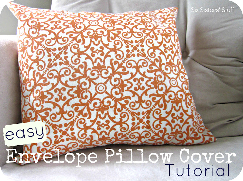 Easy Envelope Pillow Cover Tutorial Six Sisters Stuff