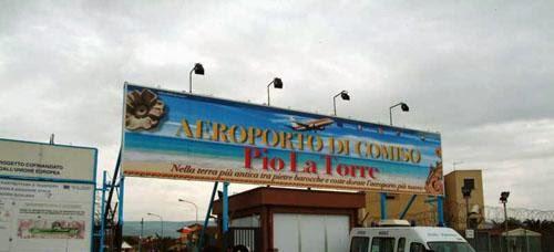 L'AEROPORTO DI COMISO REINTITOLATO A PIO LA TORRE
