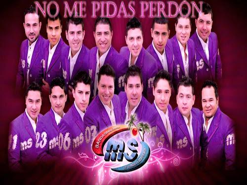 Banda MS – No Me Pidas Perdón (Estudio 2014)
