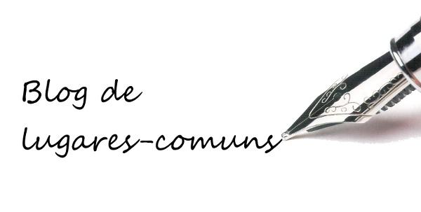 Blog de lugares-comuns