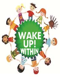 Wake up! Within.
