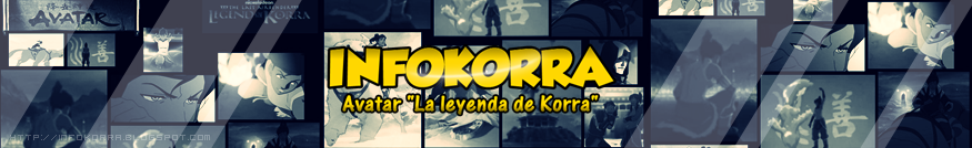 "INFOKORRA - Avatar ""La Leyenda de Korra"""