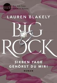 Ich lese gerade ...Big Rock - Sieben Tage gehörst du mir von Lauren Blakely