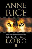 El don del lobo-Anne Rice