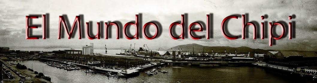 _________El Mundo del Chipi__________